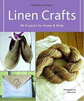 Linen Crafts: 40 Projects for Home & Body