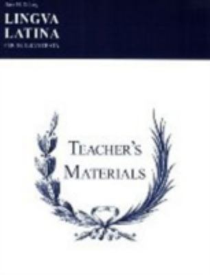 Lingua Latina: Teacher's Manual 9781585100743