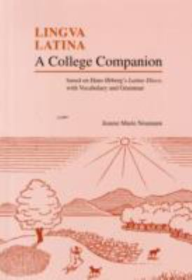 Lingua Latina: A College Companion 9781585101917