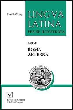 Roma Aeterna: Pars II 9781585103140