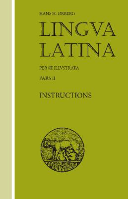 Lingva Latina: Pars II Roma Aeterna Instructions 9781585100552