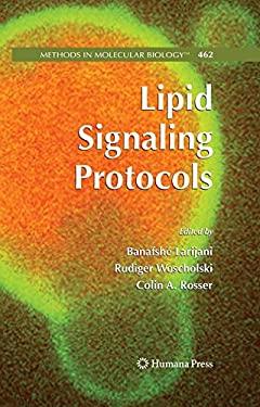 Lipid Signaling Protocols 9781588297273