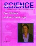 Lise Meitner and the Atomic Age 9781584152064