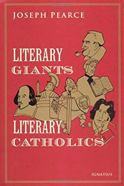 Literary Giants, Literary Catholics 9781586170776