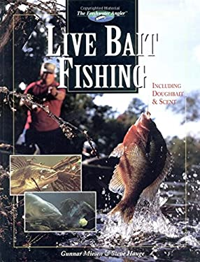 Live Bait Fishing: Including Doughbait & Scent 9781589231467