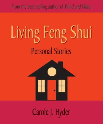 Living Feng Shui: Personal Stories 9781580911153