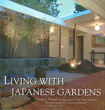 Living with Japanese Gardens 9781586858186