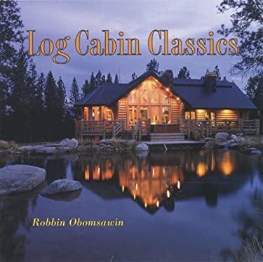 Log Cabin Classics 9781586853150