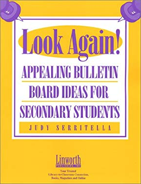 Look Again! Appealing Bulletin Boards for Secondary Students