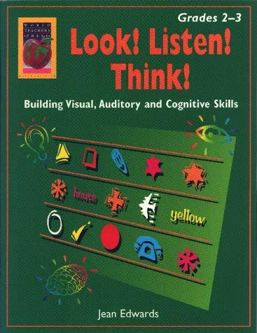 Look! Listen! Think!, Grades 2-3: Building Visual, Auditory and Cognitive Skills 9781583240168