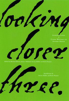 Looking Closer 3: Classic Writings on Graphic Design 9781581150223