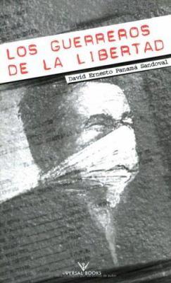 Los Guerreros de La Libertad 9781580180504