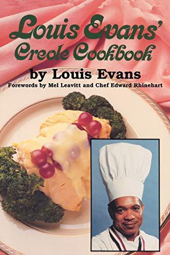 Louis Evans' Creole Cookbook 9781589804166