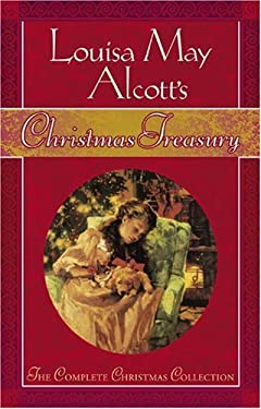 Louisa May Alcott's Christmas Treasury 9781589199507