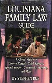 Louisiana Family Law Guide 7229746