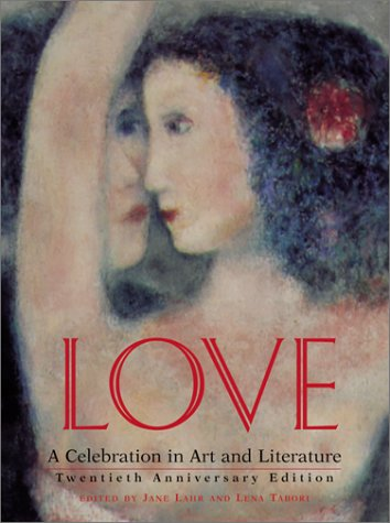 Love: A Celebration in Art & Literature 9781584791126