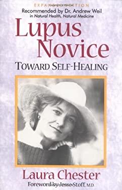 Lupus Novice: Toward Self Healing 9781581770209
