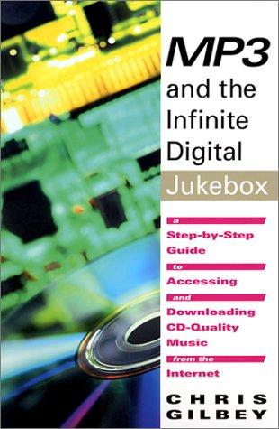MP3 and the Infinite Digital Jukebox 9781583220344