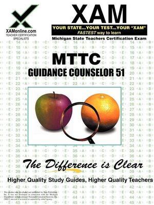 MTTC Guidance Counselor 51: Teacher Certification Exam 9781581979657