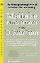 Maitake Mushroom and D-Fraction