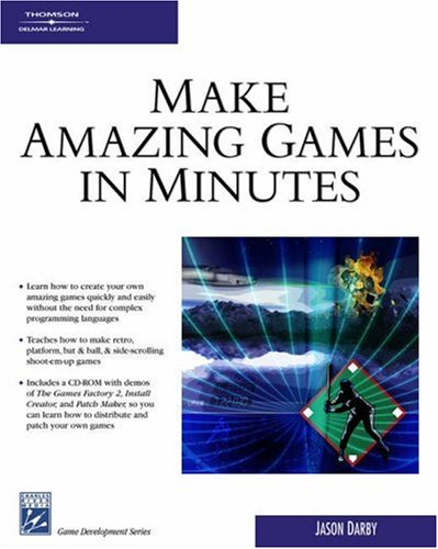 Make Amazing Games in Minutes [With CDROM] 9781584504078