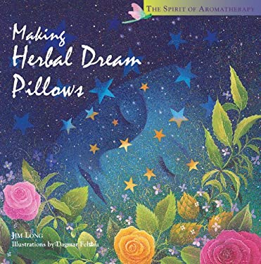 Making Herbal Dream Pillows 9781580170758