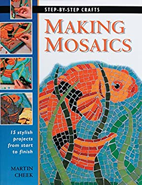Making Mosaics 9781589230842