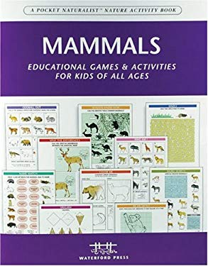 Mammals: Educational Games & Activities for Kids of All Ages 9781583552032