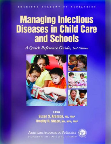Managing Infectious Diseases in Child Care and Schools: A Quick Reference Guide 9781581102666