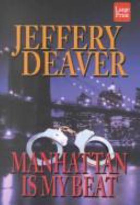 Manhattan Is My Beat 9781587241543