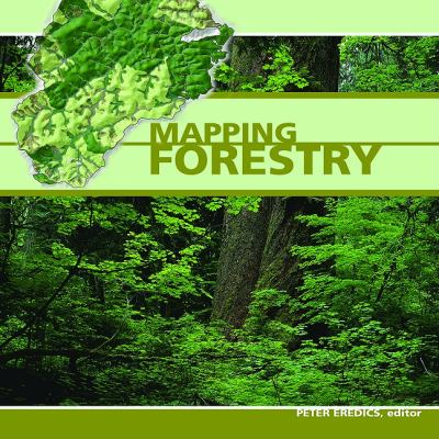 Mapping Forestry 9781589482098