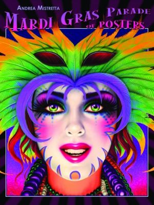Mardi Gras Parade of Posters 9781589807785