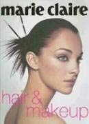 Marie Claire Hair & Makeup 9781588165701