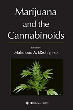 Marijuana and the Cannabinoids 9781588294562