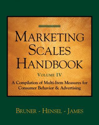 Marketing Scales Handbook, Volume IV: Consumer Behavior 9781587992056