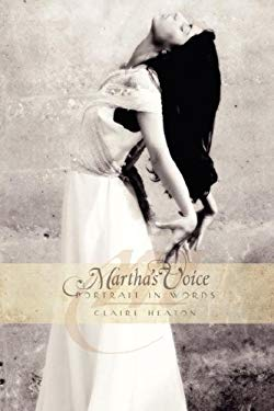 Martha's Voice - Portrait in Words 9781583852125