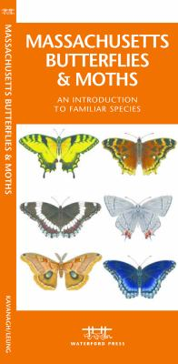 Massachusetts Butterflies & Moths: An Introduction to Familiar Species 9781583554289