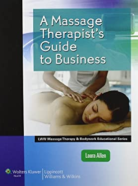 A Massage Therapist's Guide to Business [With Access Code] 9781582558271