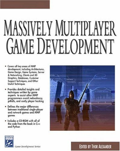 Massively Multiplayer Game Development [With CDROM] 9781584502432
