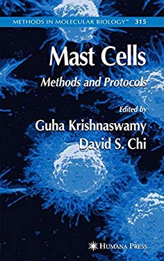 Mast Cells: Methods and Protocols 9781588293749