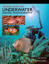 Master Guide for Underwater Digital Photography 7173396