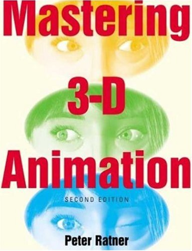 Mastering 3D Animation 9781581153453
