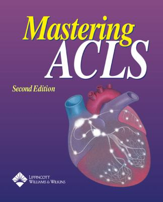 Mastering ACLS 9781582553634