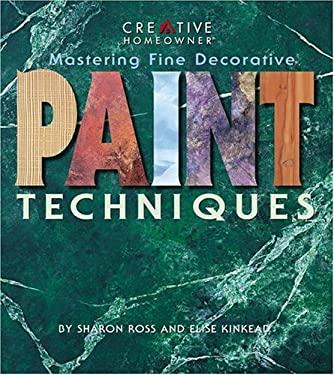 Mastering Fine Decorative Paint Techniques 9781580110648