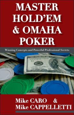 Mastering Hold'em & Omaha Poker 9781580421393