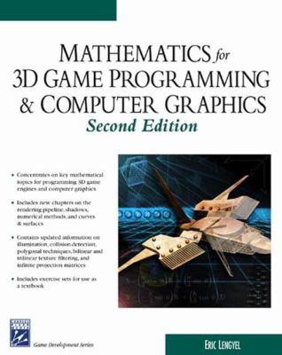 Math for 3D Game Programming & Computer Graphics 9781584502777
