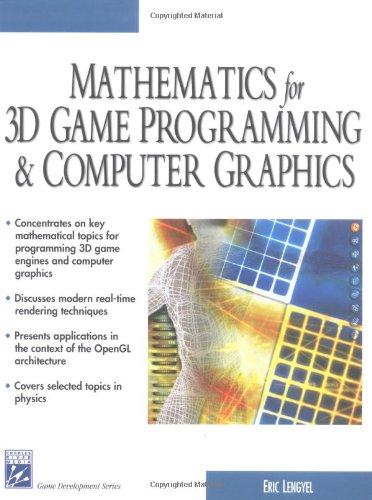 Mathematics for 3D Game Programming & Computer Graphics 9781584500377