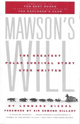 Mawson's Will: The Greatest Polar Survival Story Ever Written 9781586420000