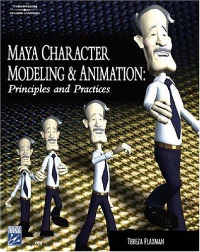 Maya Character Modeling and Animation: Principles and Practices [With CDROM] 9781584504405