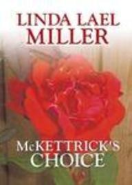 McKettrick's Choice 9781585476312